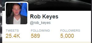 Rob Keyes 5000 Twitter Followers